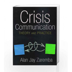Crisis Communication: Theory And Practice by Zaremba Book-9789380381138