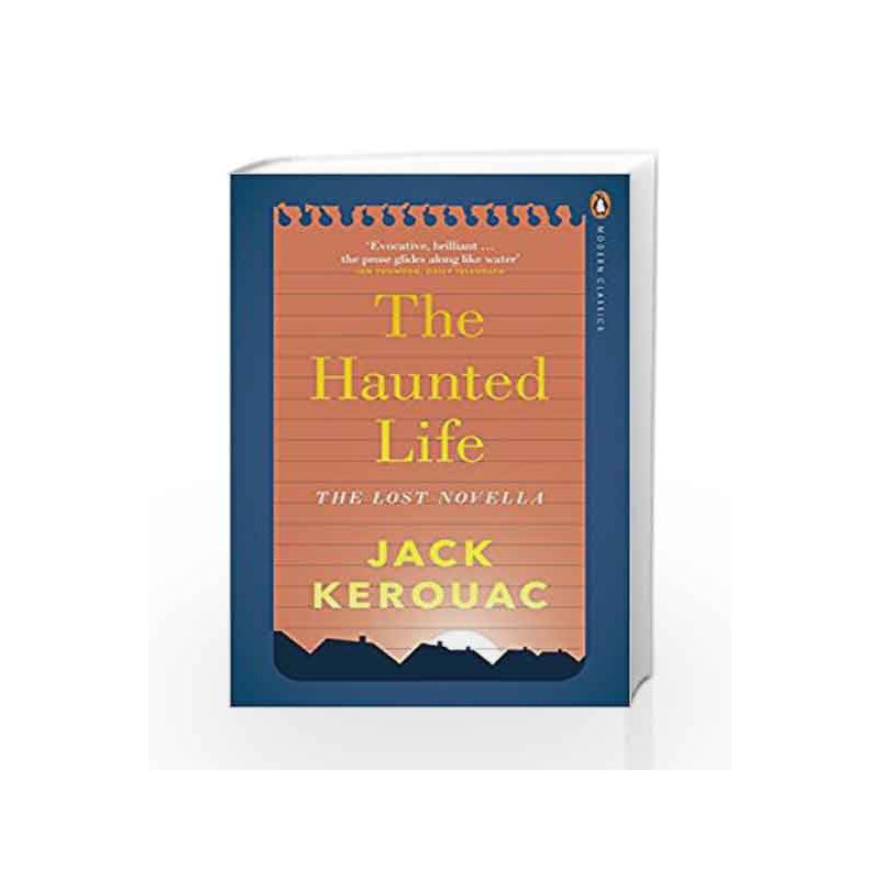 The Haunted Life (Penguin Modern Classics) by Jack Kerouac Book-9780141394091