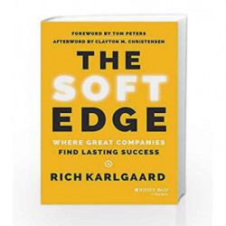 The Soft Edge Where Great Companies Find Lasting Success by Rich Karlgaard Book-9788126555345