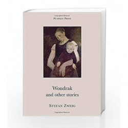 Wondrak and Other Stories (Pushkin Collection) by Stefan Zweig Book-9781901285864