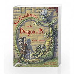 Sir Cumference and the Dragon of Pi (A Math Adventure) by Cindy Neuschwander Book-9781570911644