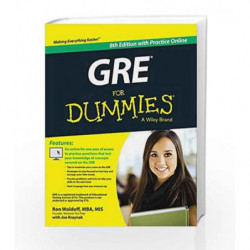 GRE for Dummies, 8ed: With Practice Online: With Online Practice Tests by Ron Woldoff,?Joseph Kraynak Book-9788126556960