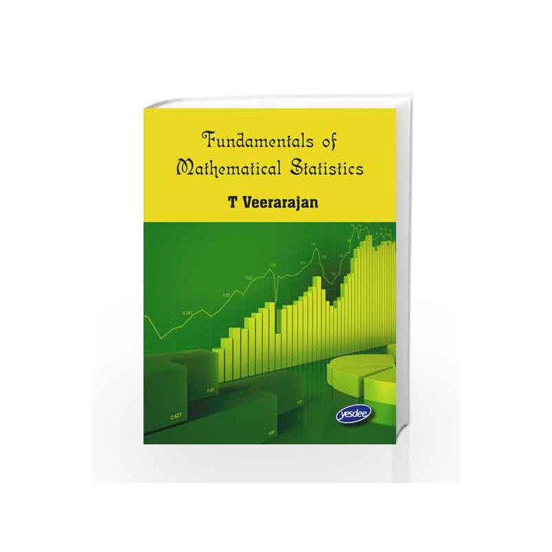 Fundamentals of Mathematical Statistics by Veerarajan-Buy Online  Fundamentals of Mathematical Statistics Book at Best Price in