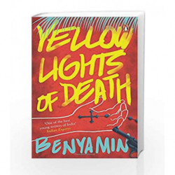 Yellow Lights of Death by Benyamin Book-9780143420897