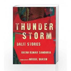 Thunderstorm: Dalit Stories by Ratan Kumar Sambhria (Translated by Mridul Bhasin) Book-9789350097984