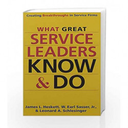 What Great Service Leaders Know and Do by Leonard A. Schlesinger Book-9781626568136