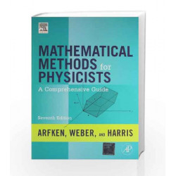 Mathematical Methods for Physicists by Arfken Book-9789381269558