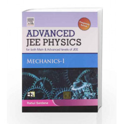 Advanced JEE Physics: Mechanics I by Rahul Sardana Book-9789381269930