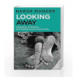 Looking Away by Harsh Mander Book-9789385288005