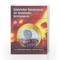 Knowledge Management For Sustainable Development by Usha Mujoo Munshi Book-9789381714720