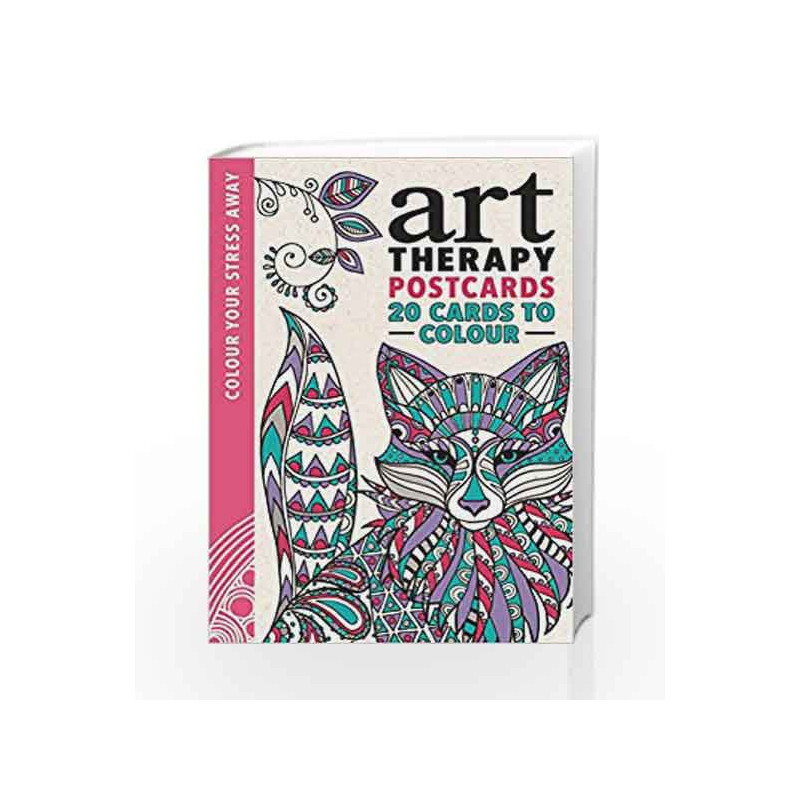 Art Therapy Postcards Colour Your Stress Away By NA Book 9781782434979