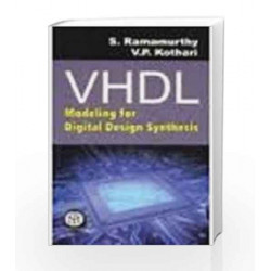 VHDL: Modeling for Digital Design Synthesis by S. Ramamurthy Book-9789384007003