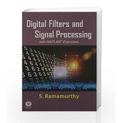 Digital Filters and Signal Processing with MATLAB Exercises by S. Ramamurthy Book-9789384007041