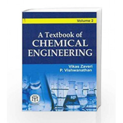A Textbook of Chemical Engineering Volume 2 by Vikas Zaveri Book-9789384007089