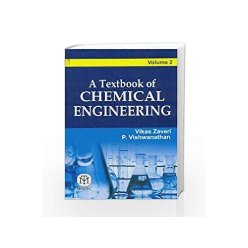 A Textbook of Chemical Engineering Volume 2 by Vikas Zaveri-Buy Online A  Textbook of Chemical Engineering Volume 2 Book at Best Price in