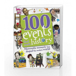 100 Events That Made History (Dk) by DK Book-9780241227893