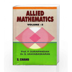 Allied Mathematics Vol-II by Dr.S.Udayabaskaran Prof P.Duraipandian Book-9789384319311