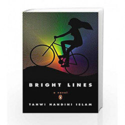 Bright Lines: A Novel by Tanwi Nandini Islam Book-9780143123132