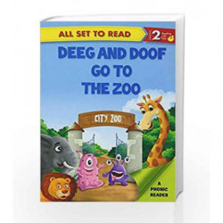 Deeg and Doof Go to the Zoo: Phonic Reader by NA Book-9789385273841