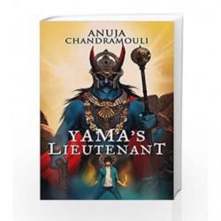 Yama's Lieutenant by Anuja Chandramouli Book-9788184007398