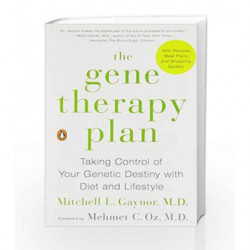 The Gene Therapy Plan by GAYNOR, MITCHELL L. MD Book-9780143108191