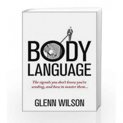 Body Language (Introducing Practical Guide) by Glenn Wilson Book-9781848319585