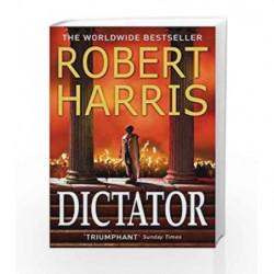 Dictator (Cicero Trilogy) by Robert Harris Book-9780099522683