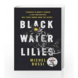 Black Water Lilies by Michel Bussi Book-9781474605267