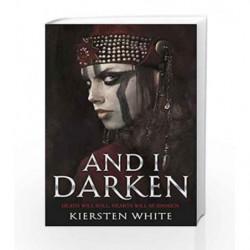 And I Darken (The Conqueror                  s Trilogy) by Kiersten White Book-9780552573740