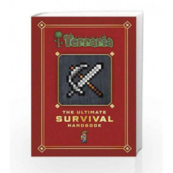 Terraria: The Ultimate Survival Handbook by NA Book-9780141369891