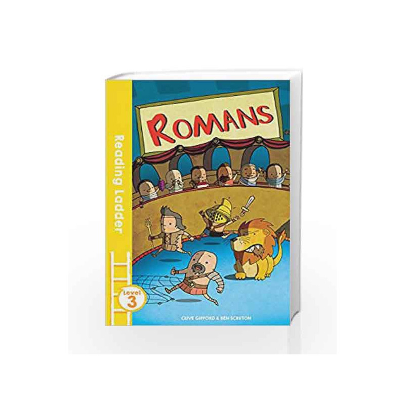 Romans (Reading Ladder Level 3) by Clive Gifford, Ben Scruton Book-9781405280433