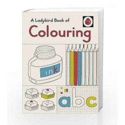 A Ladybird Book of Colouring (Colouring Books) by LADYBIRD Book-9780241286708