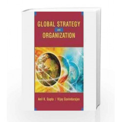 Global Strategy And The Organization by Gupta Book-9789812531230