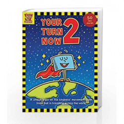 Your Turn Now - 2: True stories of Kindness for Children by LUBAINA BANDUKWALA Book-9789381593127