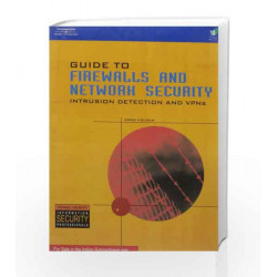 GUIDE TO FIREWALLS AND NETWORK SECURITY INTRUSION DETECTION AND VPNS (PB)....Holden G by Holden G Book-9789812652645