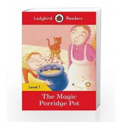 The Magic Porridge Pot: Ladybird Readers Level 1 by LADYBIRD Book-9780241254066
