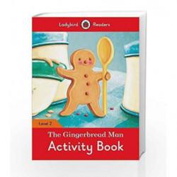 The Gingerbread Man Activity Book: Ladybird Readers Level 2 by LADYBIRD Book-9780241254509