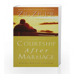 Courtship After Marriage by ZIG ZIGLAR Book-9780718093310