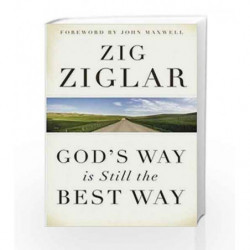 God's Way is Still the Best Way by ZIG ZIGLAR Book-9780718093327