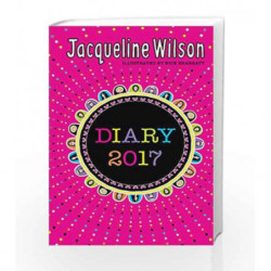 The Jacqueline Wilson Diary 2017 (Diaries 2017) by JACQUELINE WILSON Book-9780857535146