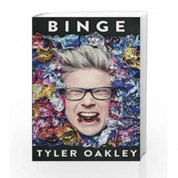 Binge by Tyler Oakley Book-9781471162077