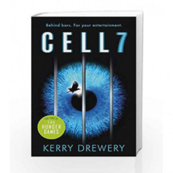 Cell 7 by Kerry Drewery Book-9781471405594