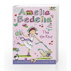 Amelia Bedelia Chapter Book #10: Amelia Bedelia Ties the Knot by Herman Parish Book-9780062334169