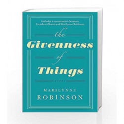 The Givenness Of Things by Robinson, Marilynne Book-9780349007335