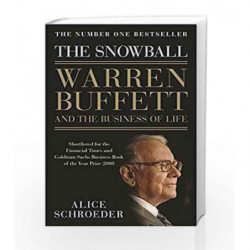 The Snowball: Warren Buffett and the Business of Life by Bloomsbury Book-9781408887011