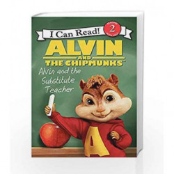 Alvin and the Chipmunks: Alvin and the Substitute Teacher (I Can Read Level 2) by JODI HUELIN Book-9780062252234