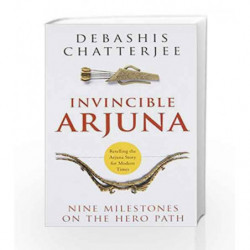 Invincible Arjuna by Chatterjee, Debashis Book-9789385152313