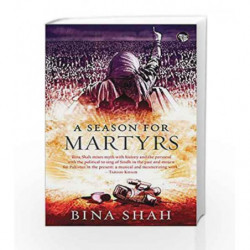 A Season for Martyrs by Bina Shah Book-9789386050304