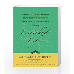 Maximize Your Potential Through The Power of Your Subconscious Mind For An Enriched Life by joseph murphy Book-9788183227599