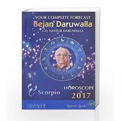 Your Complete Forecast 2017 Horoscope SCORPIO by Bejan Daruwalla , Nastur Daruwalla Book-9789352642281